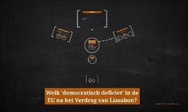 Welk 'democratisch deficiet' in de EU na het Verdrag van Lis