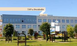 """""""ZSP Drezdenko – tu kształtuje się twoja przyszłość"""