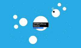 ATTWN Literary Devices