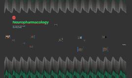 Neuropharmocology