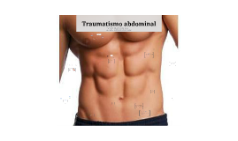 Copy of Traumatismo abdominal