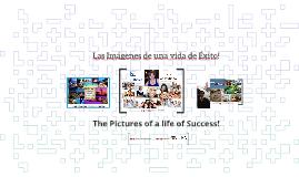 Las Imágenes de una vida de Éxito!