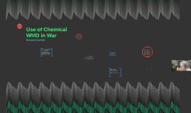Use of Chemical WMD