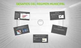 DESAFIOS DEL REGIMEN MUNICIPAL
