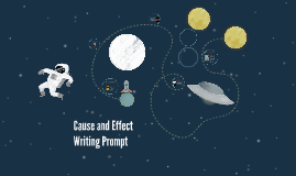 Cause and Effect Writing Prompt