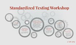 Standardized Testing Workshop