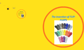 The invention of FLIP-FLOPS