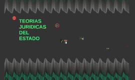 TEORIAS JURIDICAS DEL ESTADO