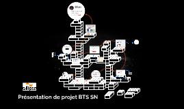 Présentation de projet BTS SN