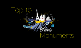Top 10 monuments de Paris