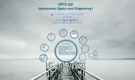Lec 2 Opto 225 Manufacture of optical glass and lenses L2