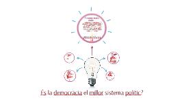 És la democràcia el millor sistema polític?