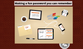 Making a fun password you can remember lesson
