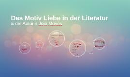 Das Motiv Liebe in der Literatur