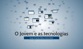 Jovem e as tecnologias