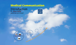 Medical Communication, Introduction