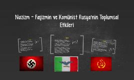 Copy of Nazizm ve Faşizmin Toplumsal Etkileri