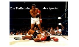 Die Todfeinde des Sports