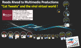 Roads Ahead to Multimedia Productions