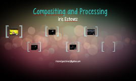 Compositing & Processing