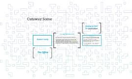 Cutaway Scene