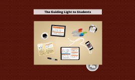 The Guiding Light to Students - Partnership for 21st Century Skills