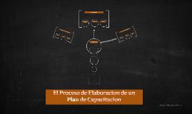 El Proceso de Elaboracion de un Plan de Capacitacion
