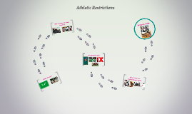 Athletic Restrictions