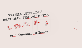 2015.05 - CE - TEORIA GERAL DOS RECURSOS TRABALHISTAS