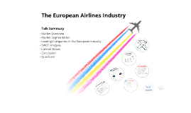 The Airlines Industry