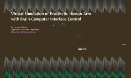 Virtual Simulation of Prosthetic Human Arm with Brain-Comput