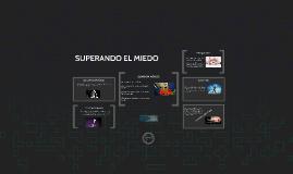 SUPERANDO EL MIEDO