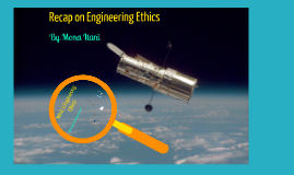 Recap on Engineering Ethics