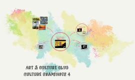 Art & Culture Club - Culture Snapshots 4