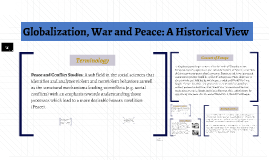 Globalization, War and Peace: A Historical View