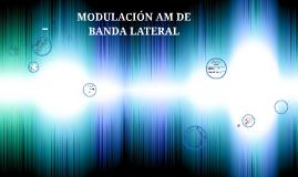 Copy of Copy of Modulación AM de bandas lateral