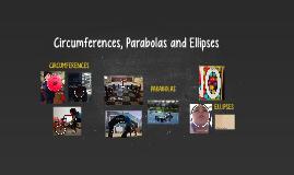 Circumferencias, Parábolas y Elipses
