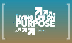 CHS Life Purpose 09 Pt.2