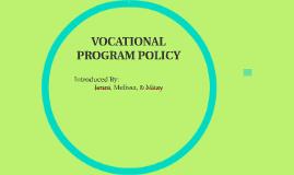 VOCATIONAL PROGRAM POLICY