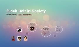 Black Hair in Society