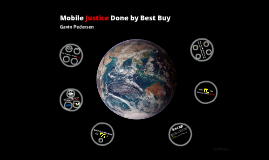 Copy of Mobile Justice Done by Best Buy