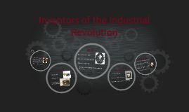Inventors of the Industrial Revolution