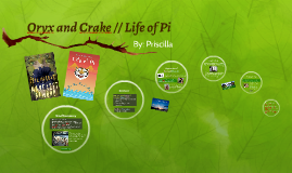 Oryx and Crake and Life of Pi