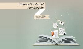 Historical context of Frankenstein