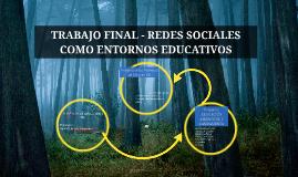 Step 1REDES SOCIALES COMO ENTORNOS EDUCATIVOS