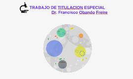 TRABAJO DE TITULACION ESPECIAL