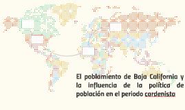El poblamiento de Baja California y la influencia de la polí