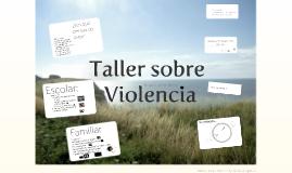 Copy of Copy of Copy of Taller sobre violencia
