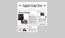 Trapped in Trump's Brain