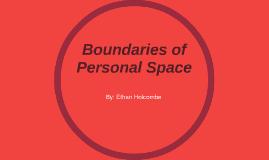 Boundaries of Personal Space